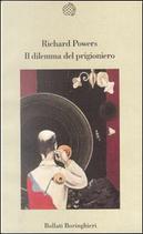 Il dilemma del prigioniero by Richard Powers