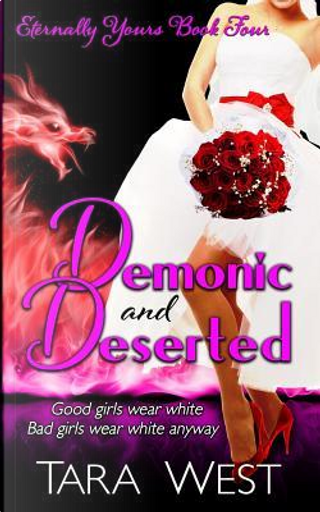 Demonic and Deserted by Tara West