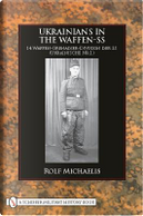 Ukrainians in the Waffen-SS by Rolf Michaelis