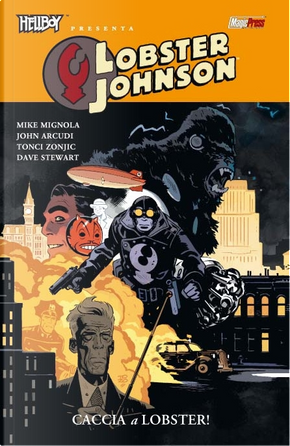 Hellboy presenta: Lobster Johnson vol. 4 by John Arcudi, Mike Mignola
