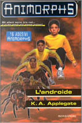 L' androide by Katherine Applegate