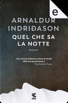 Quel che sa la notte by Arnaldur Indriðason