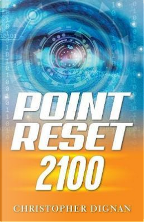 Point Reset 2100 by Christopher Dignan