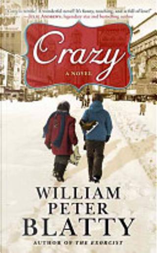 Crazy by William Peter Blatty