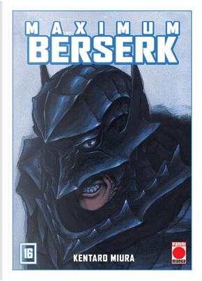 Maximum Berserk #16 by Kentaro Miura