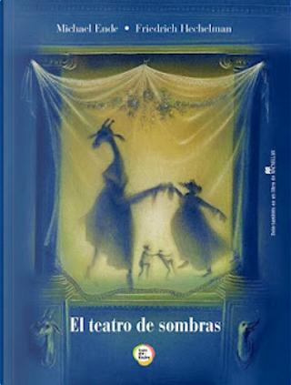 El teatro de sombras by Michael Ende