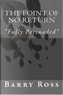 The Point of No Return by Barry Ross