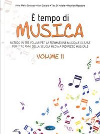 È tempo di musica. Metodo per la formazione musicale di base. Per la Scuola media by Anna Maria Corduas