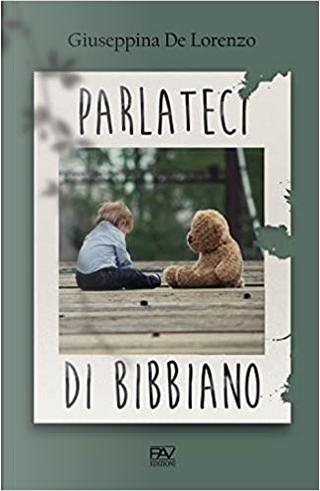 Parlateci di Bibbiano by Giuseppina De Lorenzo