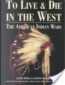 To Live and Die in the West by Jason Hook