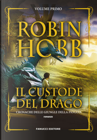 Il custode del drago by Robin Hobb