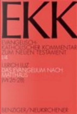 Das Evangelium nach Matthäus by Ulrich Luz