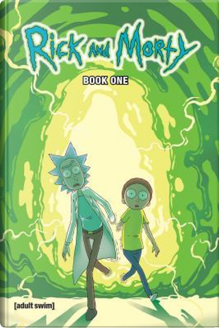 Rick and Morty 1 by Zac Gorman