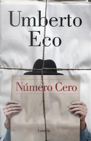 Número cero by Umberto Eco