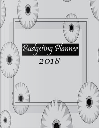 Budgeting Planner 2018 by Penny Higueros