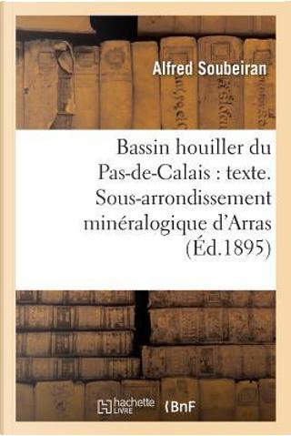 Bassin Houiller du Pas-de-Calais by Soubeiran-a