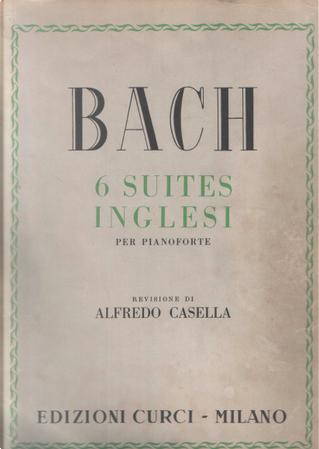 6 Suites inglesi by Johann Sebastian Bach