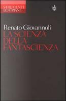 La scienza della fantascienza by Renato Giovannoli