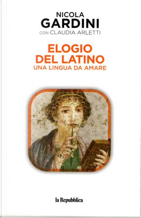 Elogio del latino by Nicola Gardini