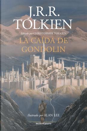 La caída de Gondolin by J. R. R. Tolkien
