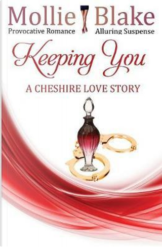 Keeping You by Mollie Blake