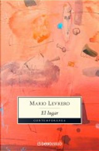 El lugar/ The Place by Mario Levrero