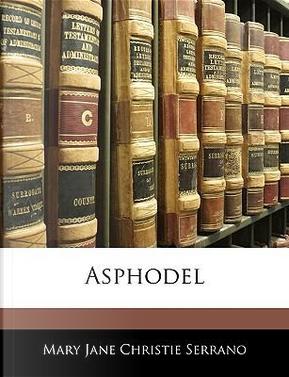 Asphodel by Mary Jane Chri Serrano