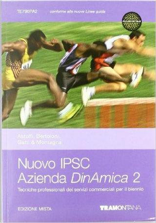 Nuovo IPSC azienda dinamica. Per gli Ist. professionali. Con espansione online by Eugenio Astolfi