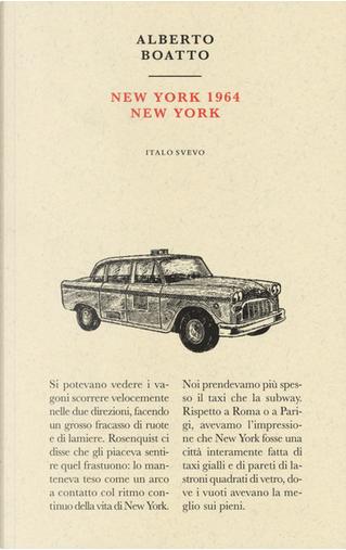 New York 1964 New York by Alberto Boatto