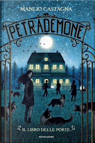 Petrademone by Manlio Castagna