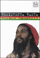 Resistenza rasta by Horace Campbell