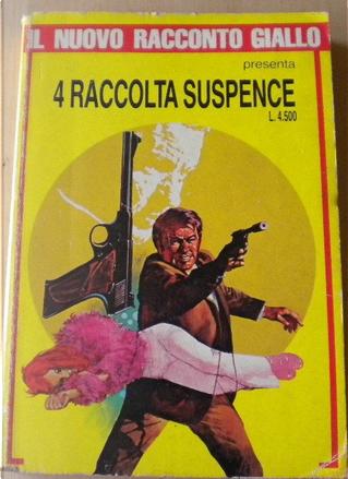 4 raccolta Suspence by Alan Hunter, Louis Navire, Pietro Caracciolo, Simon Brett
