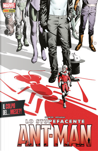 Lo stupefacente Ant-Man #5 by Nick Spencer