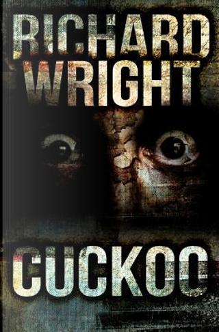Cuckoo by Richard T. Wright