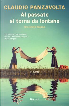 Al passato si torna da lontano by Claudio Panzavolta