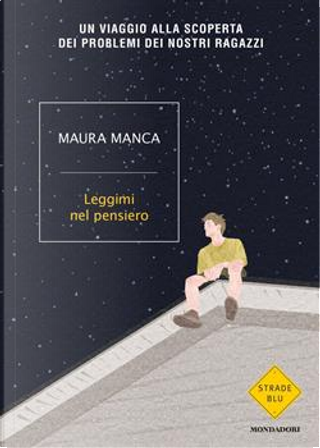 Leggimi nel pensiero by Maura Manca