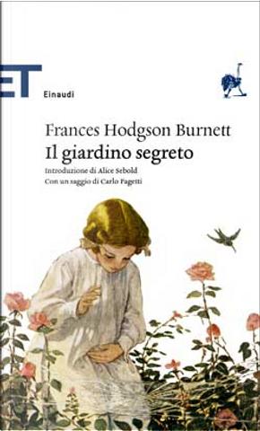 Il giardino segreto by Frances Hodgson Burnett