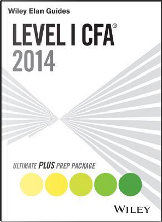 Wiley Elan Guides Level I Cfa Ultimate Plus Prep Package by Elan Guides
