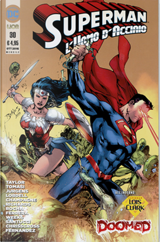 Superman l'Uomo d'Acciaio n. 30 by Dan Jurgens, Peter J. Tomasi, Scott Lobdell, Tom Taylor