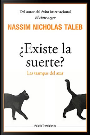 ¿Existe la suerte? by Nassim Nicholas Taleb