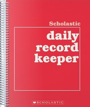 Scholastic Daily Record Keeper by Scholastic Teaching Resources