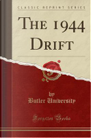 The 1944 Drift (Classic Reprint) by Butler University