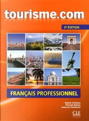 Tourisme.com. Per le Scuole superiori. Con CD Audio by Corbeau