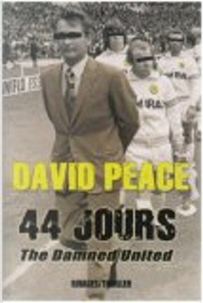 44 jours by David Peace