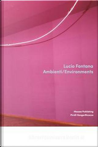 Lucio Fontana by