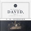 The Treasury of David Vol. 2 by C. H. Spurgeon