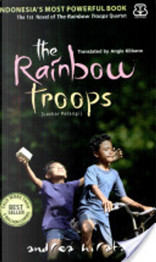 The Rainbow Troops by Andrea Hirata
