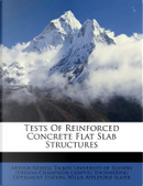 Tests of Reinforced Concrete Flat Slab Structures by Arthur Newell Talbot