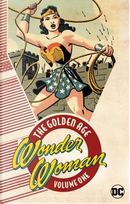 Wonder Woman the Golden Age 1 by William Moulton Marston
