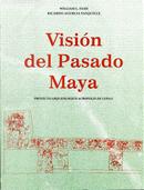 Visión del pasado Maya